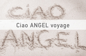 ciao angel voyage1